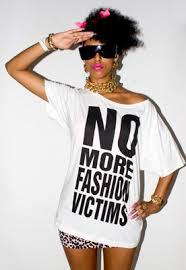 No more fashion victoms